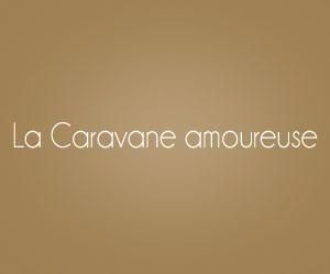 La Caravane amoureuse